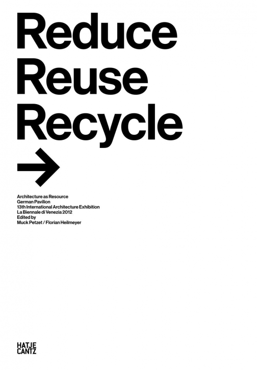 Reduce, Reuse, Recycle Architecture as Resource