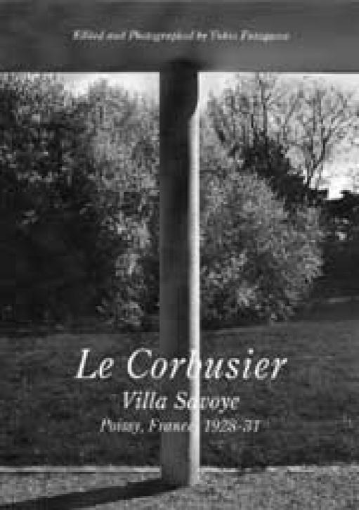 Le Corbusier - Villa Savoye (Residential Masterpieces 05)