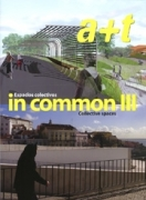 In Common 3: Collective Spaces (A+T Architecture + Technology 27)