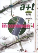 In Common 1: Collective Spaces (A+T Architecture + Technology 25)