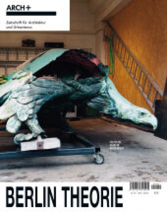 Arch+ 241 - Berlin Theorie