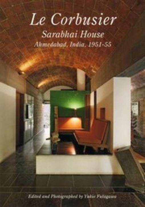 Le Corbusier - Sarabhai House (Residential Masterpieces 10)