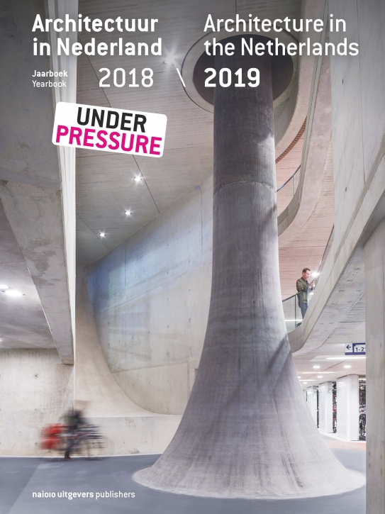 Architecture in the Netherlands Yearbook 2018-2019