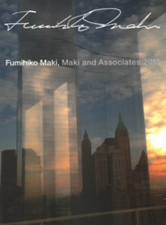 Fumihiko Maki - Maki and Associates 2015