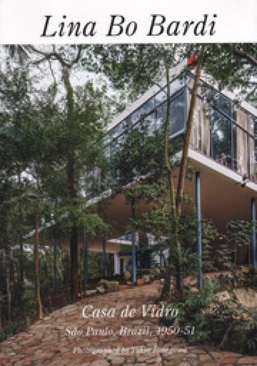 Lina Bo Bardi - Casa de Vidro (GA Residential Masterpieces 22)