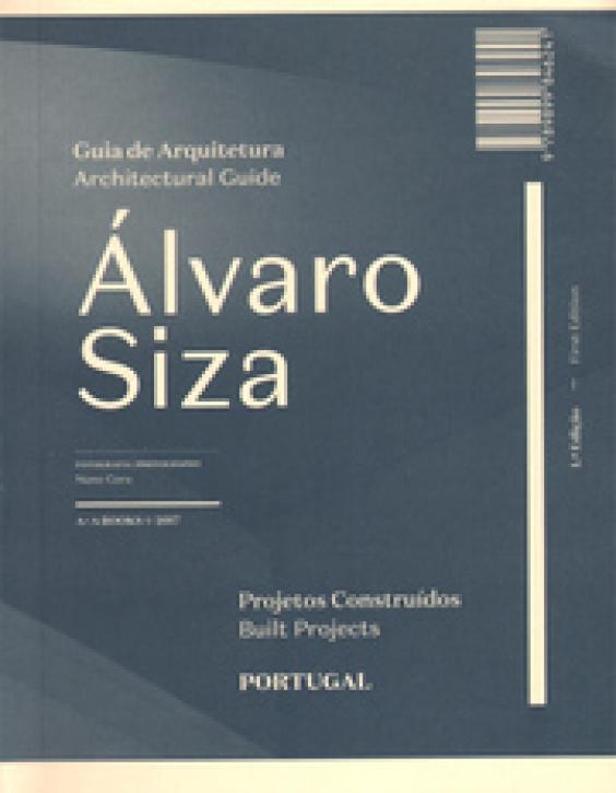 Alvaro Siza Architectural Guide - Built Projects Portugal
