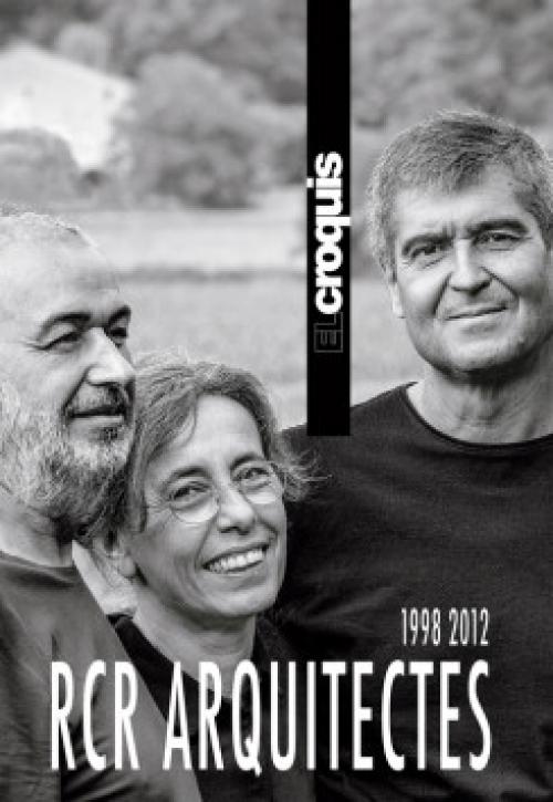RCR Arquitects 1998-2012 (El Croquis Hardcover Reprint)
