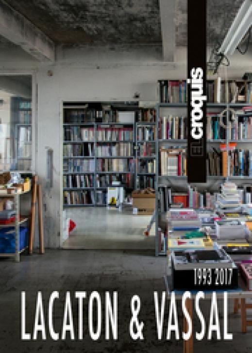 Lacaton & Vassal 1993-2017 (El Croquis 177/178, Updated Edition)