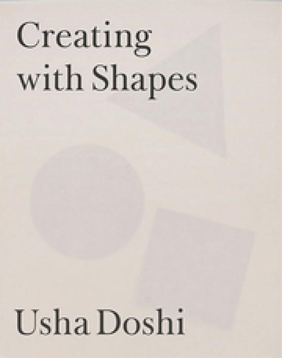 Usha Doshi - Creating With Shapes