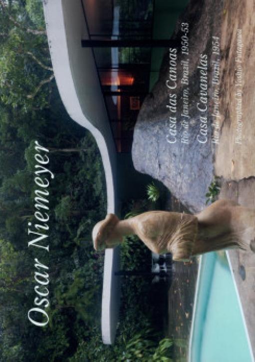 Oscar Niemeyer - Casa das Canoas, Casa Cavanelas (GA Residential Masterpieces 28)