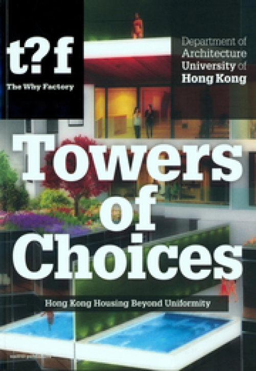 Towers of Choices: Hong Kong Housing Beyond Uniformity