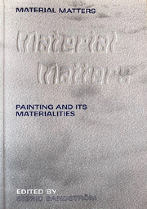 Painting and its Materialities