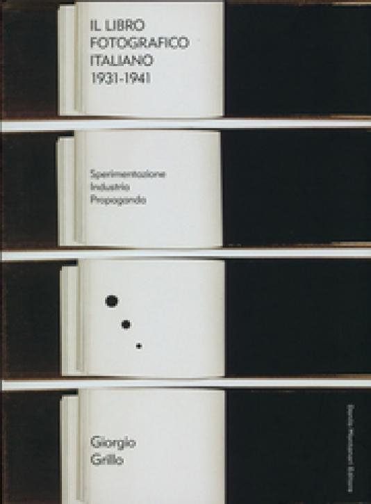 The Italian Photobook 1931-1941