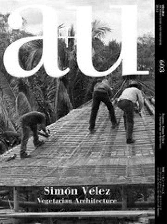 Simon Velez - Vegetarian Architecture (A+U 603)