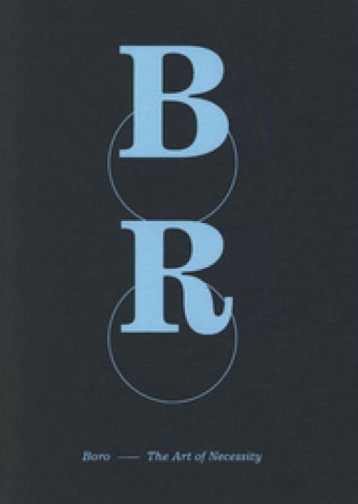 Boro - The Art of Necessity