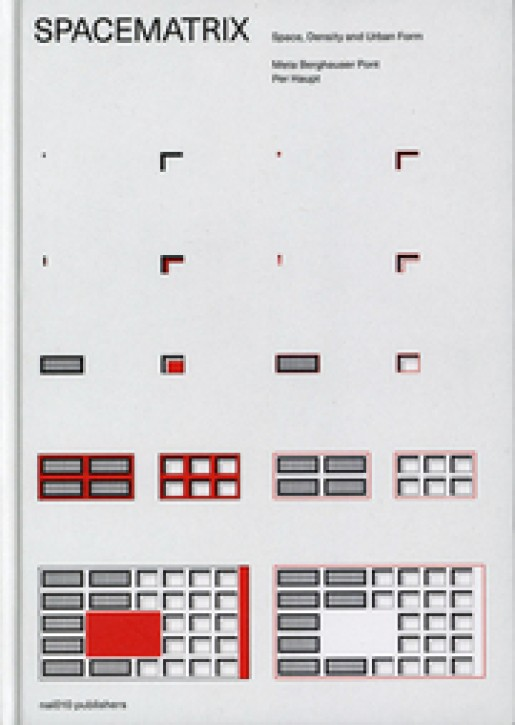 Spacematrix - Space, Density and Urban Form (Revised Edition)