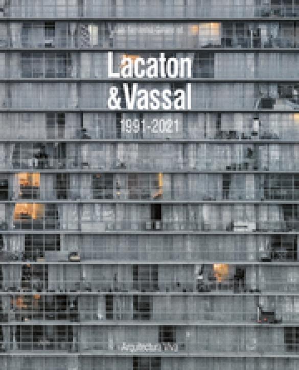 Lacaton & Vassal 1991-2021 (AV 170, extended reprint)