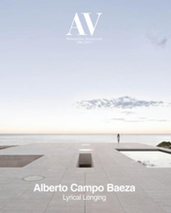 Alberto Campo Baeza - Lyrical Longing (AV Monographs 236)