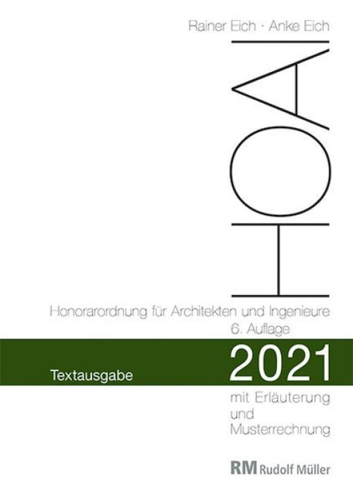 HOAI 2021 - Textausgabe mit Erläuterung der Neuerungen und Musterrechnung