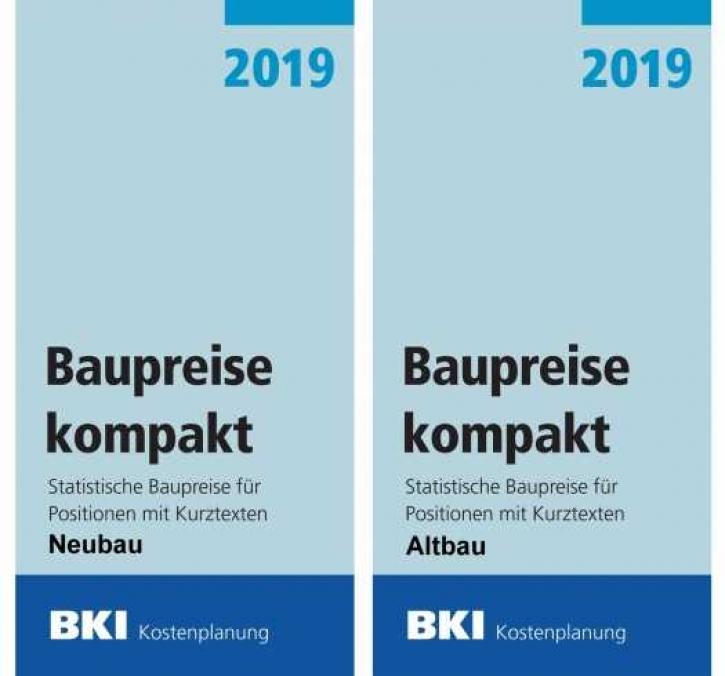 BKI Baupreise kompakt 2019 - Neubau + Altbau  (Gesamtpaket)