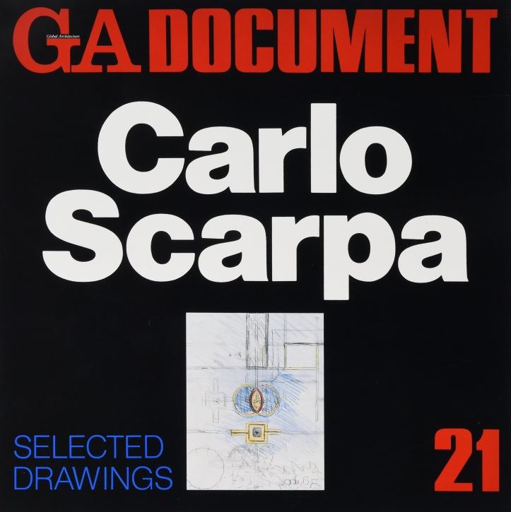 Carlo Scarpa: Selected Drawings (GA Document 21)