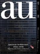 American Architecture 1945-1970 (A+U 565)