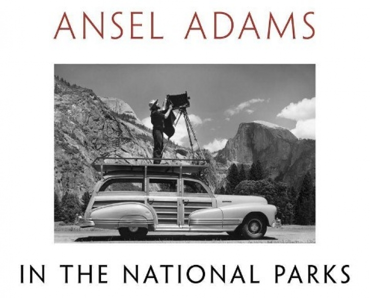 Ansel Adams in the National Parks - Photographs from America's Wild Places