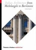 Italian Architecture from Michelangelo to Borromini