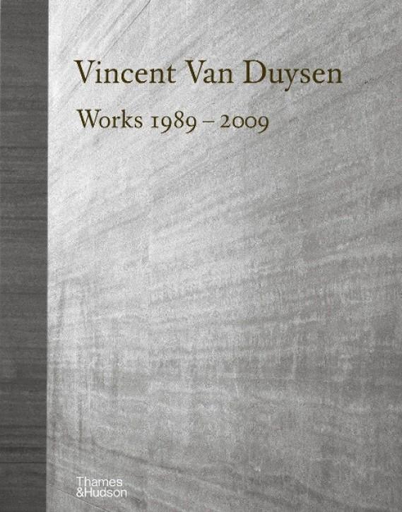 Vincent Van Duysen - Works 1989-2009