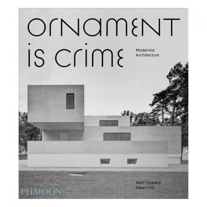 Ornament is Crime - Modernist Architecture