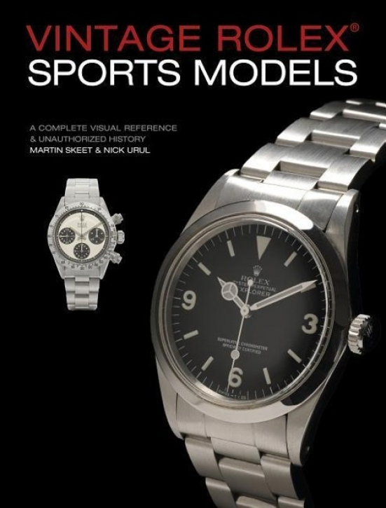 Vintage Rolex Sports Models (4th Edition): A Complete Visual Reference & Unauthorized History