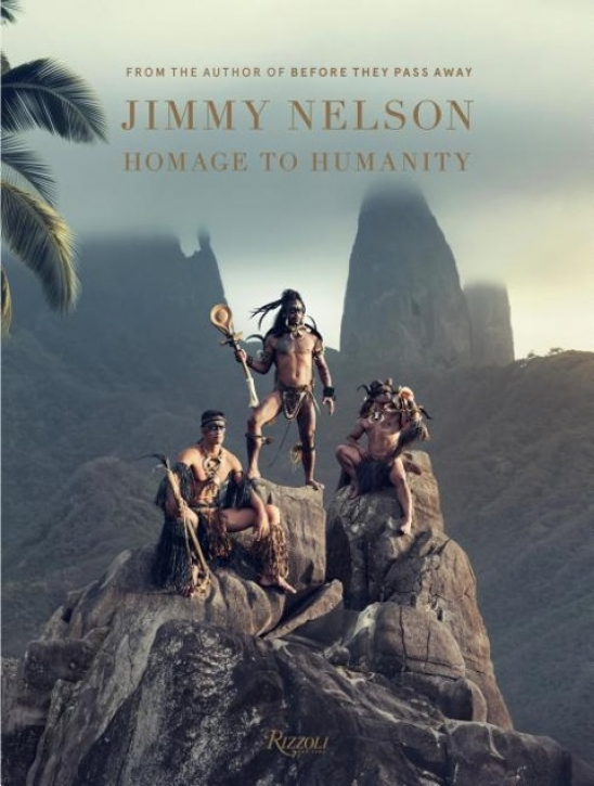 Jimmy Nelson - A Homage to Humanity