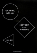 Graphic Design History in the Writing 1983-2011