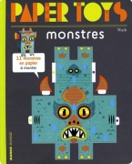 Paper Toys - Monsters: 11 Paper Monsters To Build