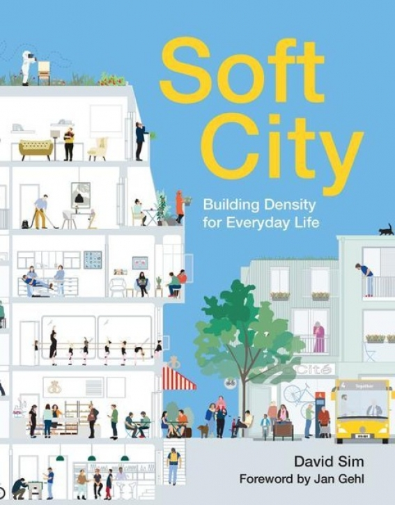 Soft City - Building Density for Everyday Life