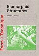 Biomorphic Structures (Form + Technique)
