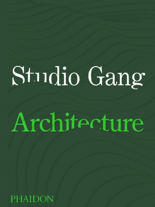 Studio Gang - Architecture