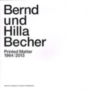 Bernd und Hilla Becher - Printed Matter 1964-2013