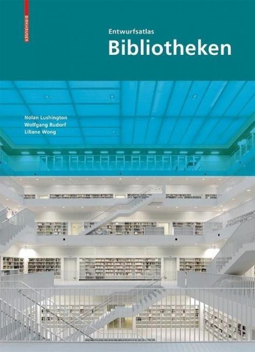 Entwurfsatlas Bibliotheken (Softcover)