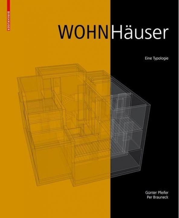 Wohnhäuser - Eine Typologie
