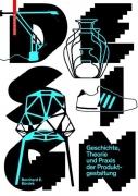 Design - Geschichte, Theorie und Praxis der Produktgestaltung