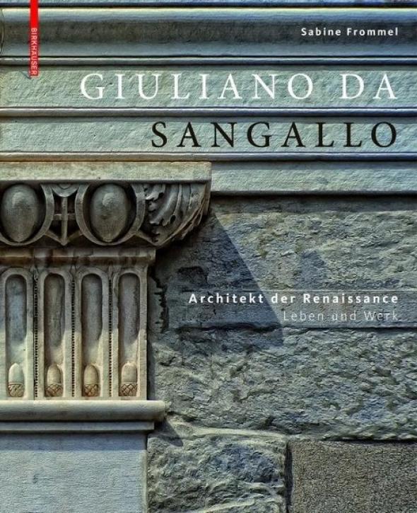 Giuliano da Sangallo - Architekt der Renaissance