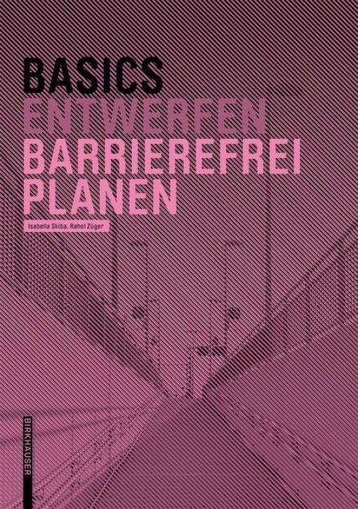 Basic Entwerfen: Barrierefrei Planen