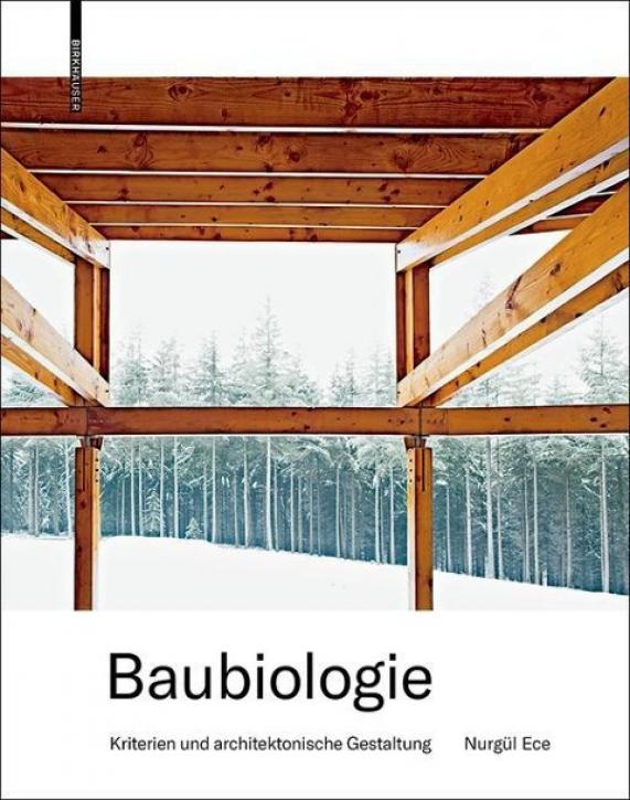 Baubiologie - Kriterien und architektonische Gestaltung