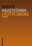 Basic Haustechnik: Lichtplanung