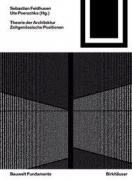 Theorie der Architektur: Zeitgenössische Positionen