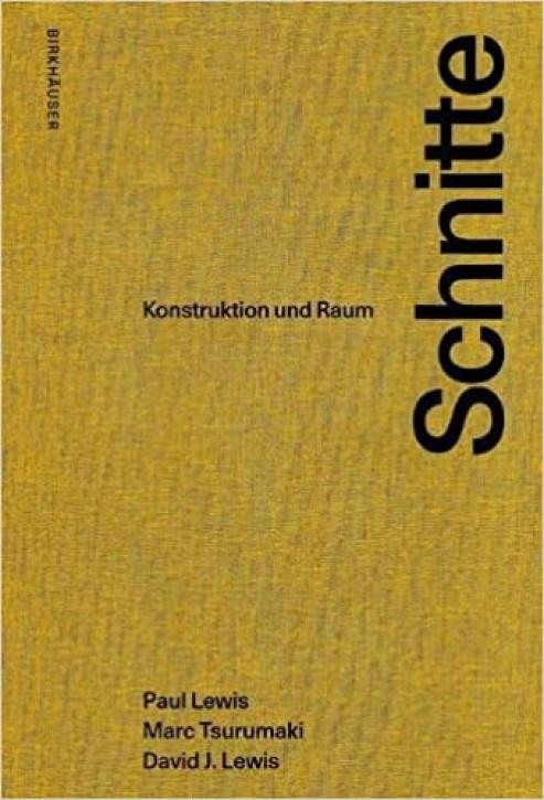 Schnitte - Konstruktion und Raum