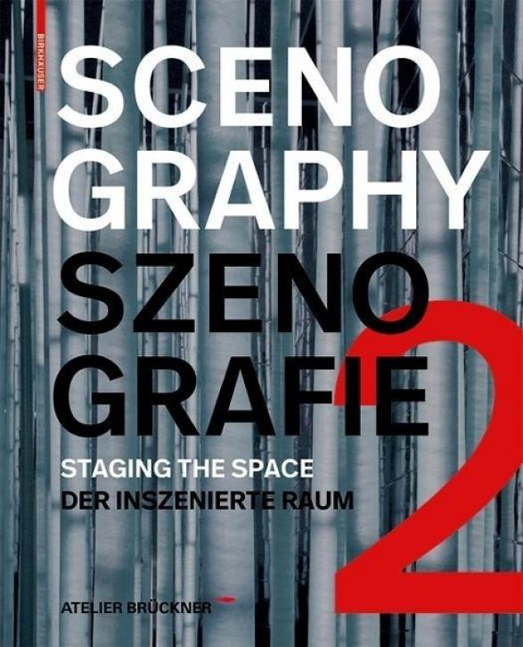 Atelier Brückner - Szenografie 2: Der inszenierte Raum