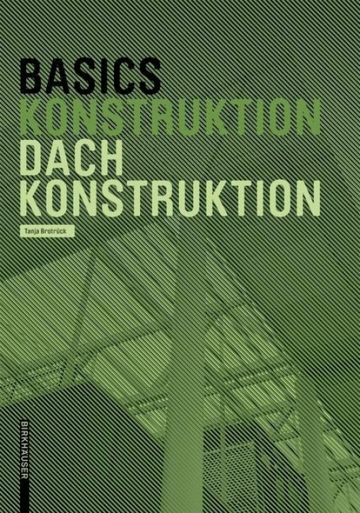 Basics Dachkonstruktion