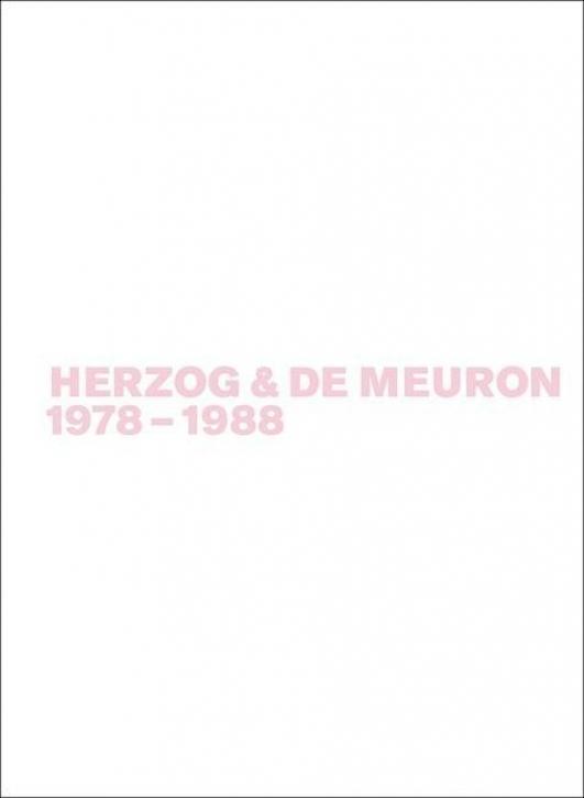 Herzog & de Meuron 1978-1988 (Band 1)
